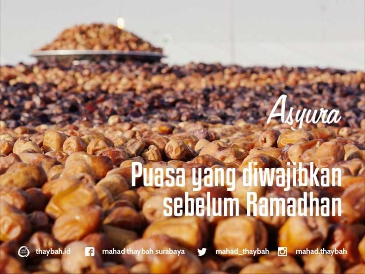 asyura Puasa yang Diwajibkan sebelum Ramadhan