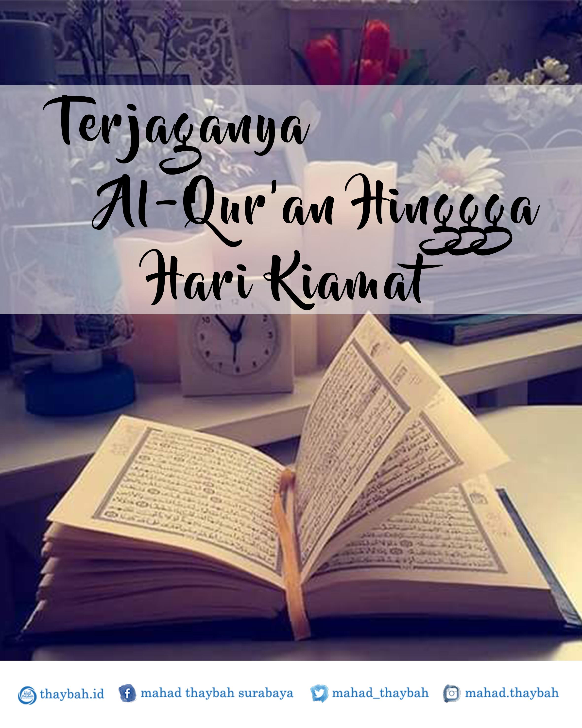 Terjaganya Al-Qur'an Hinggga Hari Kiamat